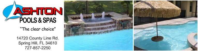 Ashton Pools Amp Spas Inc Quot A Clear Choice Quot Spring Hill